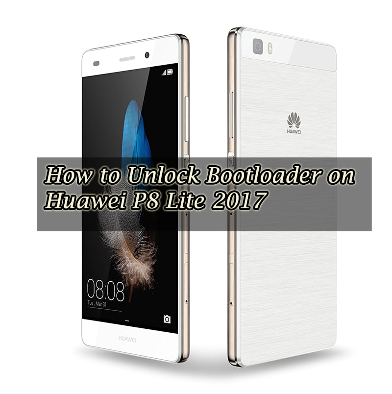 How to Unlock Bootloader on Huawei P8 Lite 2017