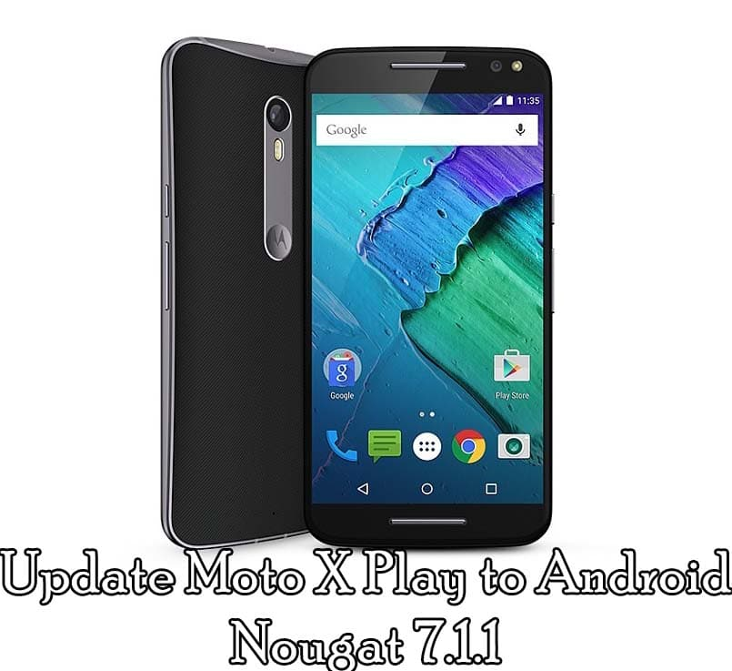 How to Update Moto X Play to Android Nougat 7.1.1 (Official)